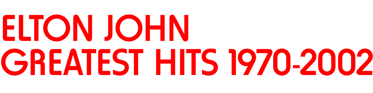 Elton John 'Greatest Hits 1970-2002'