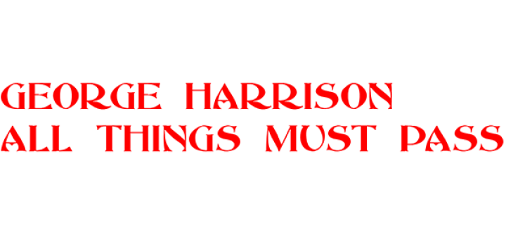 George Harrison 'All Things Must Pass'