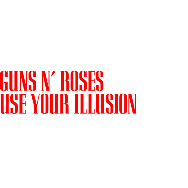 Guns N' Roses 'Use Your Illusion'