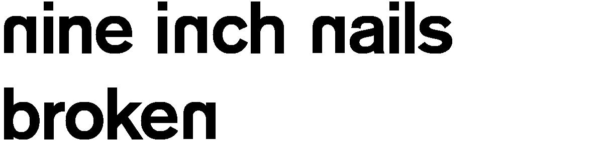 Nine Inch Nails \'Broken\' font download - Famous Fonts
