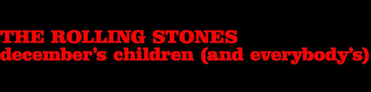 Rolling Stones 'December's Children'
